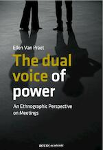 The dual voice of power - Ellen van Praet (ISBN 9789033485015)
