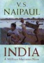 India: a million mutinies now - V.S. Naipaul (ISBN 9780749391287)