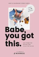 Babe, you got this - Emilie Sobels, Martje Haverkamp (ISBN 9789000355617)