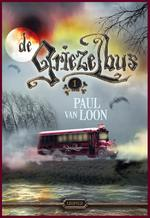 De Griezelbus 1 - Paul van Loon (ISBN 9789025875060)