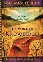 The Voice of Knowledge - Miguel Ruiz, Janet Mills (ISBN 9781878424549)
