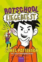 Liegebeest - James Patterson, Lisa Papademetriou (ISBN 9789044828733)