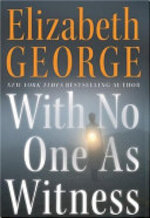 With No One As Witness - Elizabeth George (ISBN 9780060545604)