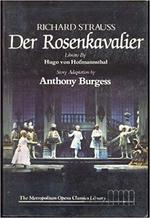 Der Rosenkavalier - Comedy for music in three acts