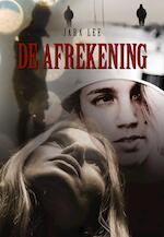 De afrekening - Jara Lee (ISBN 9789463651639)