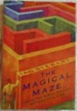 The magical maze - Ian Stewart (ISBN 9780297819929)