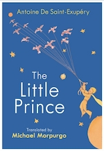Little prince: a new translation by michael morpurgo - antoine de saint-exupery (ISBN 9781784874179)