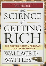 The Science of Getting Rich - Wallace D. Wattles (ISBN 9781585426010)