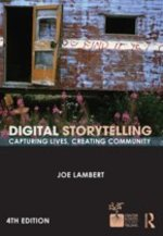 Digital Storytelling - Joe Lambert (ISBN 9780415627030)