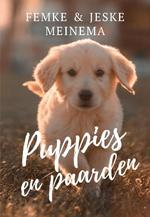 Puppies en Paarden - Femke Meinema, Jeske Meinema (ISBN 9789464061826)