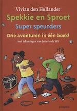Super speurders - Vivian den Hollander