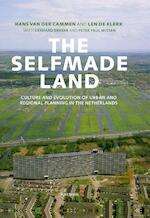 The selfmade land - Hans van der Cammen (ISBN 9789000317202)