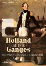 Holland aan de Ganges - Bauke van der Pol (ISBN 9789462490925)