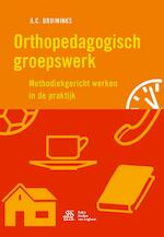 Orthopedagogisch groepswerk - A.C. Bruininks (ISBN 9789036813679)