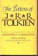 The letters of J.R.R. Tolkien - John Ronald Reuel Tolkien, Humphrey Carpenter, Christopher Tolkien