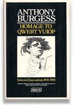 Homage to QWERT YUIOP - Anthony Burgess (ISBN 9780349104409)