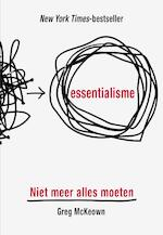 Essentialisme - Greg McKeown (ISBN 9789021567617)