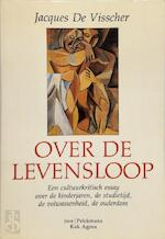 Over de levensloop - J. de Visscher (ISBN 9789028915404)