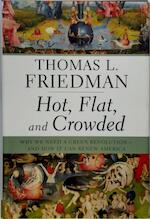 Hot, flat, and crowded - Thomas L. Friedman (ISBN 9780374166854)