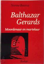 Balthasar gerards - Bosma (ISBN 9789062036356)