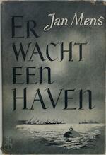 Er wacht een haven - Jan Mens (ISBN 9789021454467)