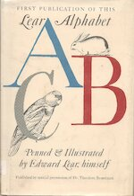 ABC. Penned & Illustrated by Edward Lear, Himself. (First Publication of this Lear Alphabet.). - Edward Lear