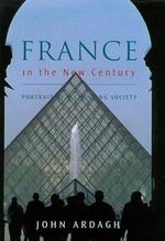 France in the New Century - John Ardagh (ISBN 9780670883608)