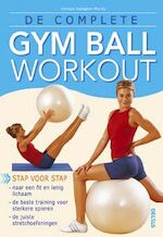 De complete gym ball workout - C. Gallagher-Mundy (ISBN 9789044709810)