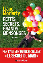 Petits secrets, grands mensonges - Liane Moriarty (ISBN 9782226317346)