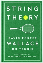 Library of america String theory - david foster wallace (ISBN 9781598534801)