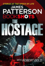 The Hostage - james patterson (ISBN 9781786530097)