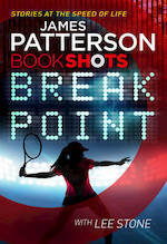 Break Point - james patterson (ISBN 9781786530134)