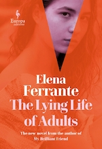 Lying life of adults - Elena Ferrante