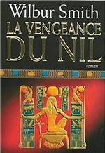 La vengeance du Nil - Wilbur Smith (ISBN 9782286036249)