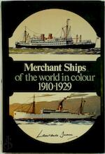 Merchant Ships of the World in Colour 1910-1929