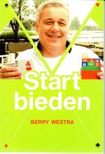 Start bieden - Berry Westra (ISBN 9789491761003)