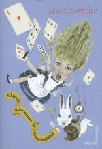 Alice's Adventures in Wonderland - lewis carroll (ISBN 9780099572923)