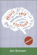 Word zelf filosoof - Jan Bransen (ISBN 9789491693359)