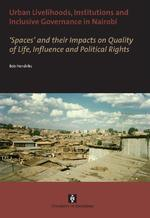 Urban livelihoods, institutions and inclusive governance in Nairobi - B. Hendriks (ISBN 9789056296360)