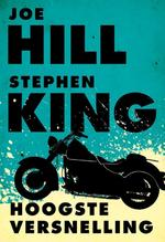 Hoogste versnelling - Joe Hill, Stephen King (ISBN 9789024561186)