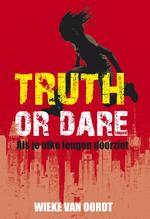 Truth or dare - Wieke van Oordt (ISBN 9789025862190)