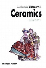An illustrated dictionary of ceramics - George Savage (ISBN 9780500273807)
