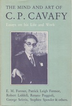 The Mind and Art of C.P. Cavafy - E.M. Forster, George Safaris, Stephen e.a. Spender
