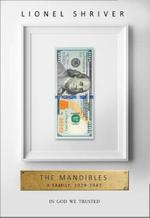 The Mandibles - Lionel Shriver (ISBN 9780007560752)