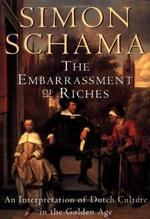 The Embarrassment of Riches - Simon Schama (ISBN 9780394510750)