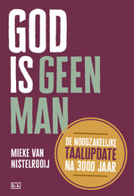 God is geen man - Mieke van Nistelrooij (ISBN 9789492595065)