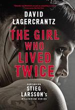 The Girl Who Lived Twice - david lagercrantz (ISBN 9780857056375)