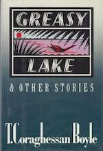 Greasy Lake & other stories - T. Coraghessan Boyle (ISBN 9780670805426)