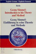 Georg Simmel: Introduction to his Theory and Method / Einführung in seine Theorie und Methode - Horst Jürgen Helle (ISBN 9783486257991)