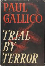 Trial by Terror - Paul Gallico